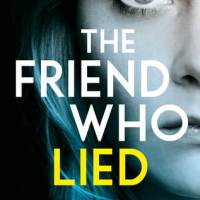 Book Review: The Friend Who Lied by Rachel Amphlett | @RachelAmphlett @BOTBSPublicity #TheFriendWhoLied