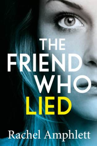the friend who lied rachel amphlett