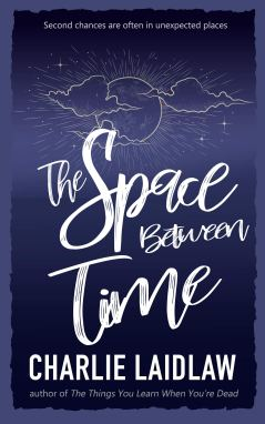 The Space between time charlie laidlaw