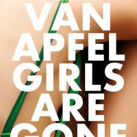 Book Review: The Van Apfel Girls Are Gone by Felicity McLean | @FelicityMcLean @PtBlankBks @annecater #RandomThingsTours #VanApfelGirls