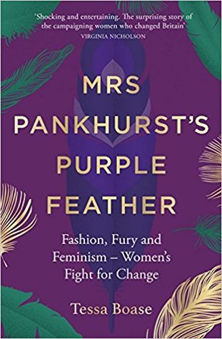mrs pankhurst's purple feather tessa boase