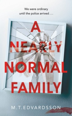 a nearly normal family m t edvardsson