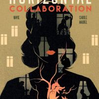 Review: Horizontal Collaboration by Carole Maurel and Navie | @rolcamaurel @KoreroPress #GraphicNovel @annecater #RandomThingsTours
