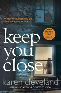Keep You Close karen cleveland