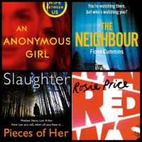 Mini Book Reviews: An Anonymous Girl, The Neighbour, What Red Was, and Pieces of Her!
