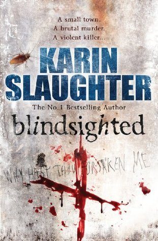 blindsighted karin slaughter