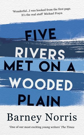 five rivers met on a wooded plain barney norris