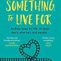Review: Something To Live For by Richard Roper