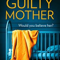 The Guilty Mother by Diane Jeffrey @dianefjeffrey