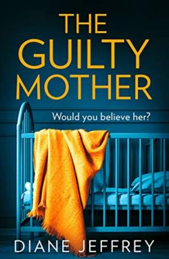 the guilty mother diane jeff