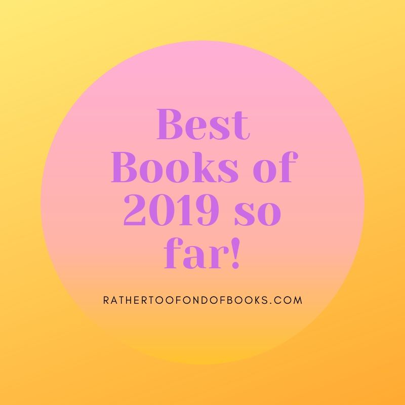 Best Books of 2019 So far!