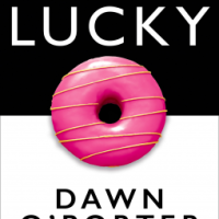 So Lucky by Dawn O'Porter