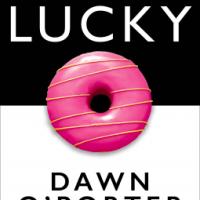 So Lucky by Dawn O'Porter