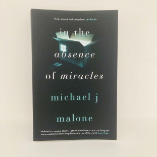 in the absence of miracles michael j. malone