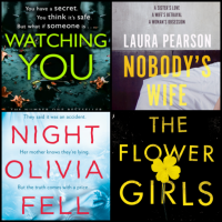 Mini Reviews: Watching You, Nobody's Wife, The Night Olivia Fell, and The Flower Girls!