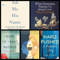 Non-Fiction Mini Reviews: Forgiveness is Really Strange, Hard Pushed, Ask Me His Name, How To Treat People, and What Dementia Teaches Us About Love!