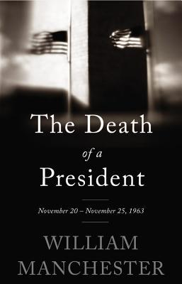 the death of a president william manchester