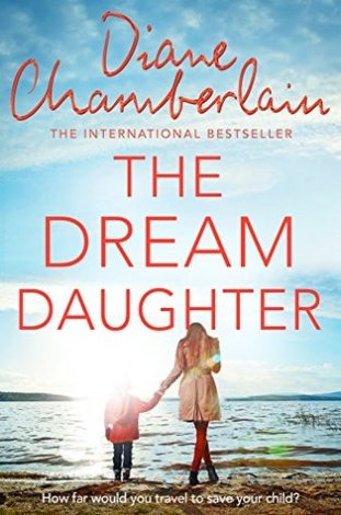the dream daughter diane chamberlain