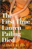 the first time lauren pailing died alyson rudd