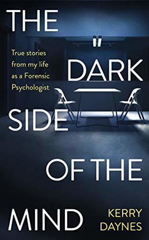 the dark side of the mind kerry daynes