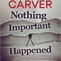 Nothing Important Happened Today by Will Carver | @OrendaBooks @Will_Carver @annecater