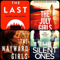 Book Reviews: The Wayward Girls | The Silent Ones | The Last | The July Girls