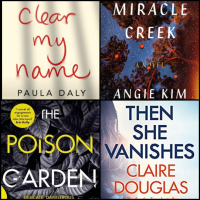 #BookReviews: Then She Vanishes | Miracle Creek | Clear My Name | The Poison Garden