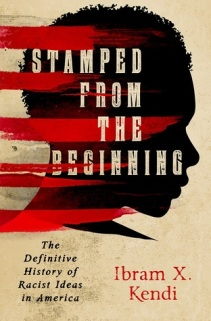 stamped from the beginning ibram x. kendi