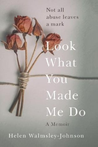 look what you made me do helen walmsley-johnson