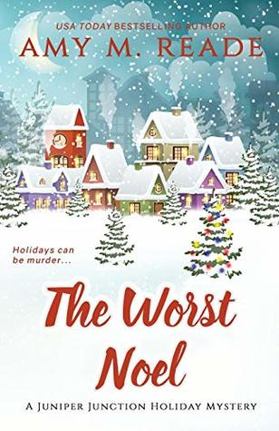 the worst noel amy m. reade