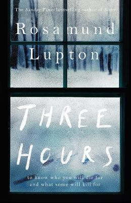 three hours rosamund lupton