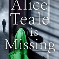 Alice Teale is Missing by H. A. Linskey