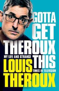 gotta get theroux this louis theroux