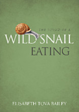 the sound of a wild snail eating elizabeth tova bailey