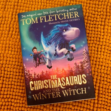 the christmasaurus and the winter witch tom fletcher