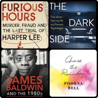 Book Reviews: James Baldwin and the 1980s | Chase the Rainbow | Furious Hours | The Dark Side of the Mind