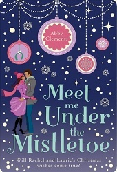 meet me under the mistletoe abby clements