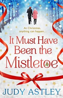 it must have been the mistletoe judy astley