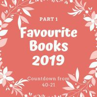 My Top 40 Favourite Books Read in 2019... Counting Down From 40 to 21!