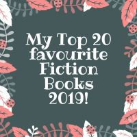 My Top 20 Favourite Fiction Read in 2019!