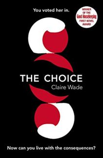 the choice claire wade