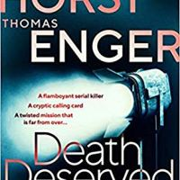 Death Deserved by Thomas Enger & Jorn Lier Horst | @OrendaBooks @annecater