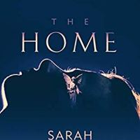 #BookReview: The Home by Sarah Stovell | @Sarahlovescrime @OrendaBooks @annecater
