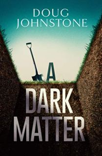 a dark matter doug johnstone