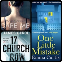 Mini #BookReviews: One Little Mistake by Emma Curtis | 17 Church Row by James Carol | Dare Me by Megan Abbott