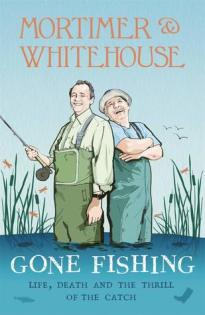 gone fishing bob mortimer paul whitehouse