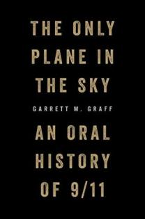 the only plane in the sky 9/11 garrett m. graff