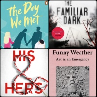 Mini Book Reviews: The Day We Met | His and Hers | The Familiar Dark | Funny Weather