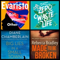 Mini Book Reviews: Girl, Woman, Other | Made to be Broken | Big Lies in a Small Town | An Almost Zero Waste Life