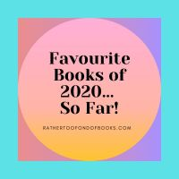My Favourite books of 2020... so far!